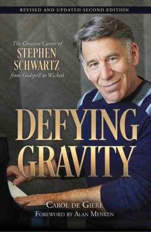Defying Gravity de Carol De Giere