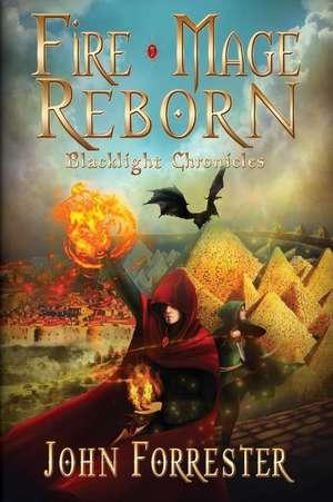 Fire Mage Reborn de John Forrester