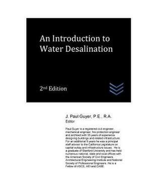An Introduction to Water Desalination de J. Paul Guyer