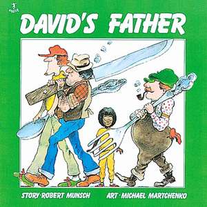 David's Father - MINI EDITION de Robert Munsch