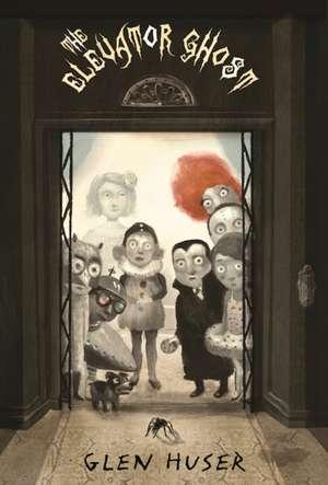 The Elevator Ghost de Glen Huser