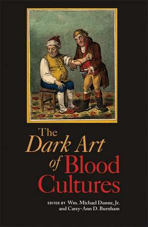 The Dark Art of Blood Cultures