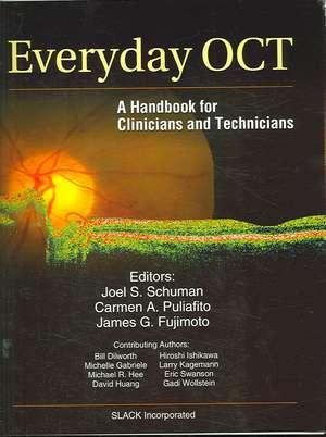 Everyday OCT:  A Handbook for Clinicians and Technicians de Joel S. Schuman