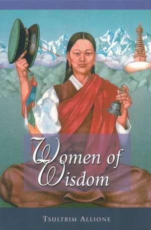 Women of Wisdom de Tsultrim Allione