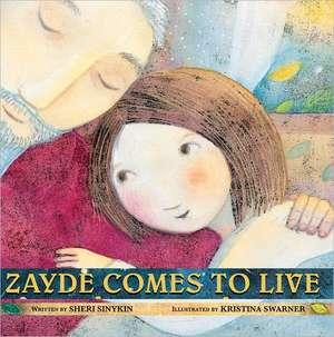 Zayde Comes to Live de Sheri Cooper Sinykin