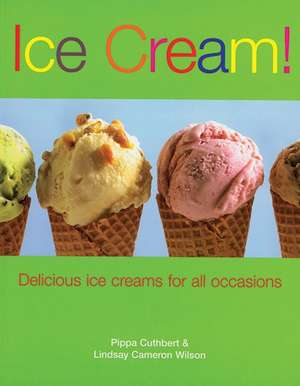 Ice Cream ! de Pippa Cuthbert