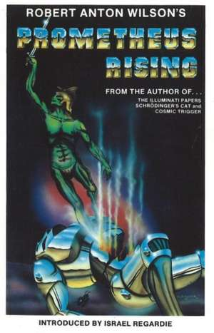 Prometheus Rising: Second Revised Edition de Robert Anton Wilson