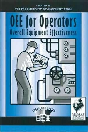 Oee for Operators:  Overall Equipment Effectiveness de Productivity Press Development Team