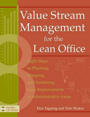 Value Stream Management for the Lean Office de Don Tapping