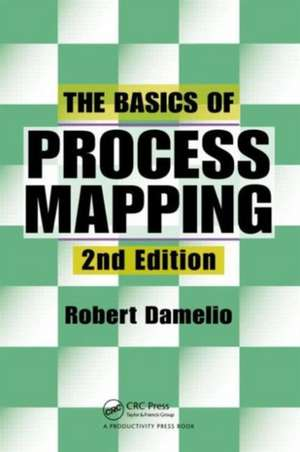 The Basics of Process Mapping de Robert Damelio