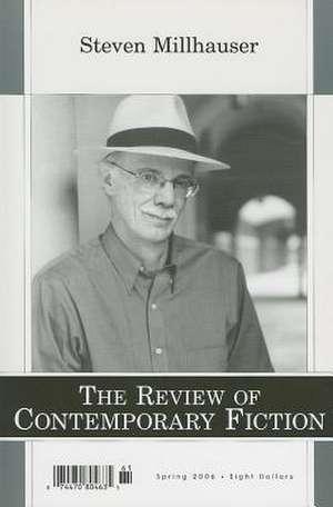The Review of Contemporary Fiction – Steven Millhauser 26–1 de John O′brien
