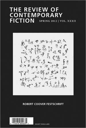 The Review of Contemporary Fiction:  Robert Coover Festschrift, Volume XXXII, No. 1 de Stephane Vanderhaeghe