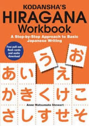 Kodansha's Hiragana Workbook: A Step-by-step Approach To Basic Japanese Writing imagine