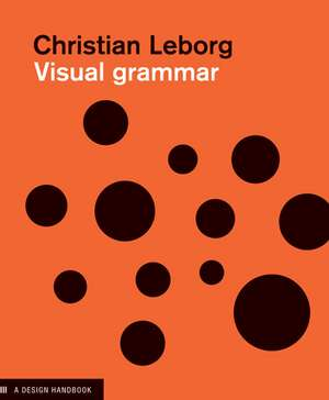 Visual Grammar de Christian Leborg