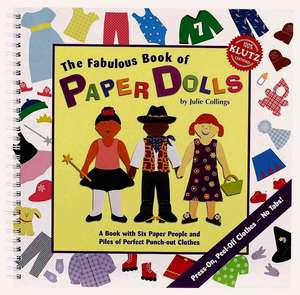 Klutz: Fabulous Book of Paper Dolls [With Paper People, Background Spreads, Etc.]
