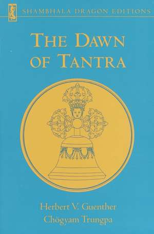 The Dawn of Tantra de Herbert V. Guenther