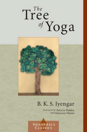 The Tree of Yoga de B.K.S. Iyengar