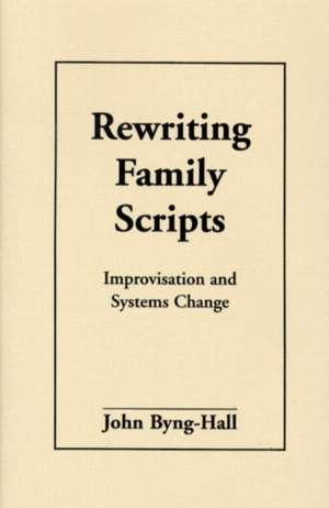Rewriting Family Scripts
