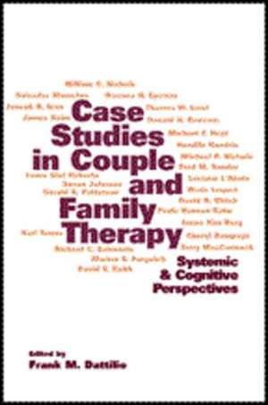 Case Studies in Couple and Family Therapy