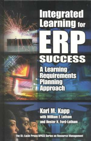 Integrated Learning for ERP Success de Bloomsburg, Pennsylvania, USA) Kapp, Karl M. (Bloomsburg University