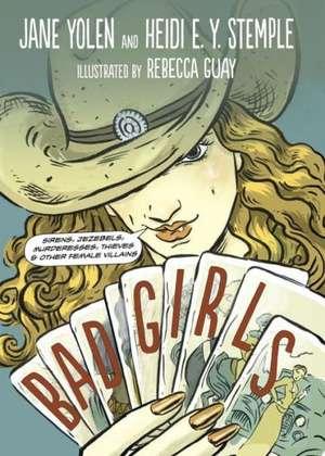 Bad Girls de Jane Yolen