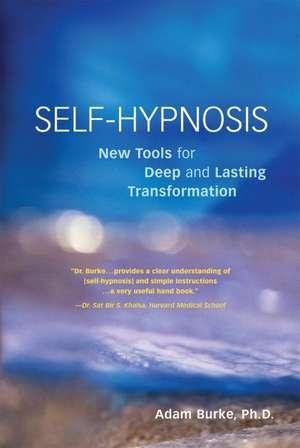 Self Hypnosis Demystified de Adam Burke