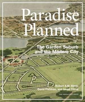 Paradise Planned de Robert A. M. Stern