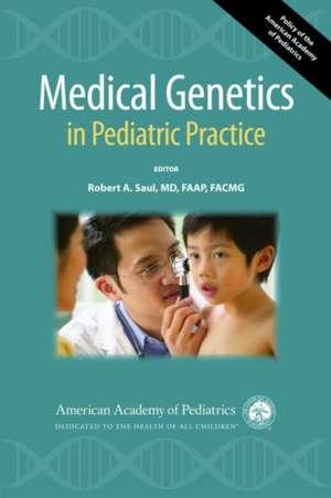 Medical Genetics in Pediatric Practice
