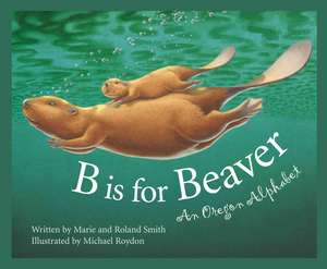 B Is for Beaver