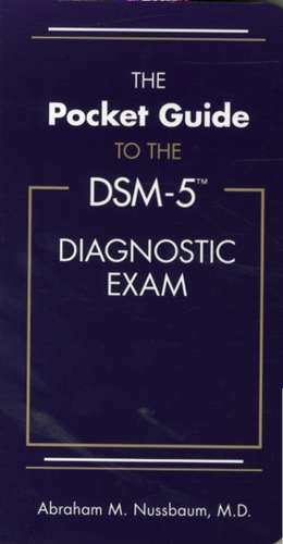The Pocket Guide to the Dsm-5(r) Diagnostic Exam imagine