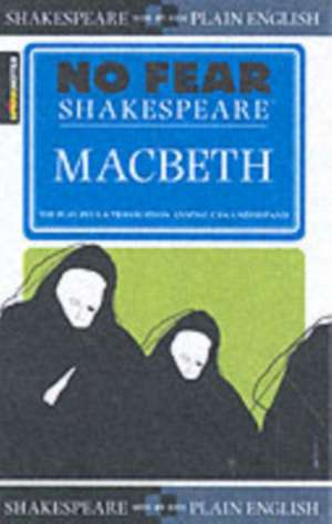 Macbeth (No Fear Shakespeare):  Speech-Language Pathologists in Public Schools de William Shakespeare