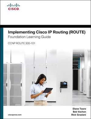 Implementing Cisco IP Routing (Route) Foundation Learning Guide imagine
