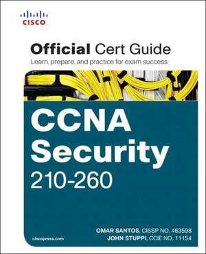 CCNA Security 210-260 Official Cert Guide de Omar Santos