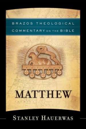 Matthew de  Stanley Hauerwas