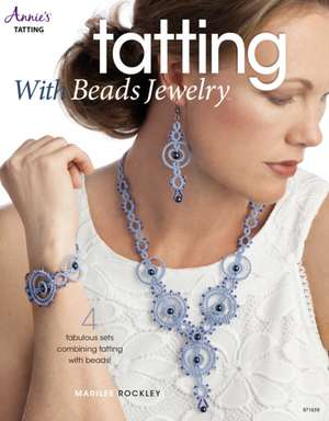 Tatting with Beads Jewelry de Marilee Rockley