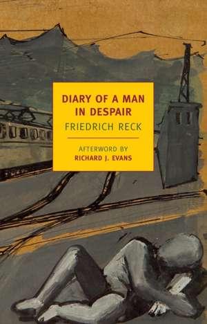 Diary of a Man in Despair de Friedrich Reck