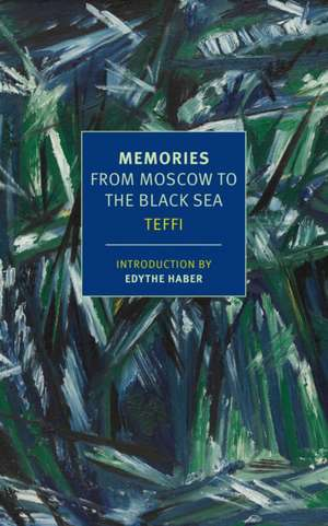 Memories:  From Moscow to the Black Sea de  Teffi