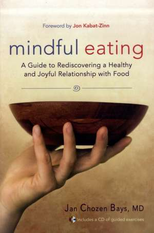 Mindful Eating de Jan Chozen Bays