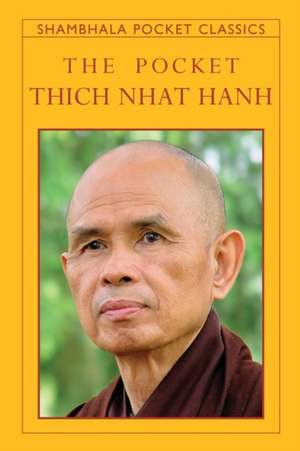 The Pocket Thich Nhat Hanh de Thich Nhat Hanh