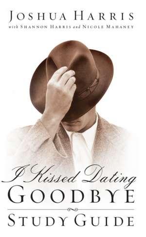 I Kissed Dating Goodbye de Joshua Harris