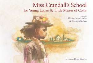 Miss Crandall's School for Young Ladies & Little Misses of Color