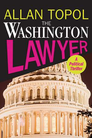 The Washington Lawyer de Allan Topol