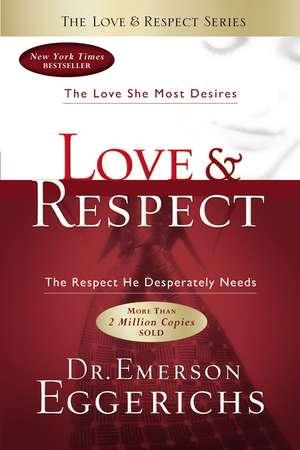 Love and Respect de Emerson Eggerichs