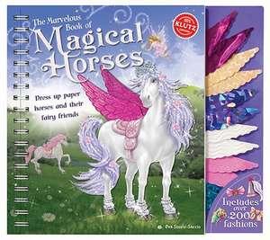 Klutz: The Marvelous Book of Magical Horses de Editors of Klutz