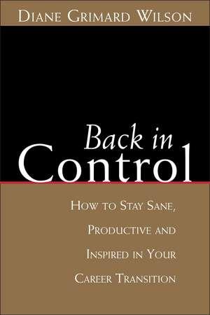 Back in Control de Diane G. Wilson