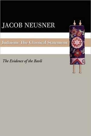 Judaism:  The Evidence of the Bavli de Jacob Neusner