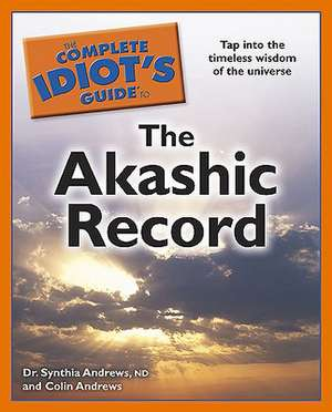 The Complete Idiot's Guide to the Akashic Record:  Starting and Running a Thrift Store de Synthia Andrews