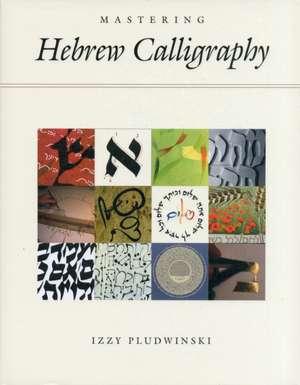 Mastering Hebrew Calligraphy imagine