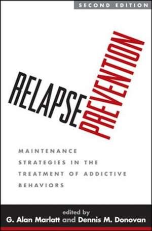 Relapse Prevention de G. Alan Marlatt