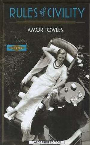 Rules of Civility de Amor Towles